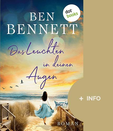 Ben Bennett - Schriftsteller - Buch cover - Leuchten-in-deinen-Augen