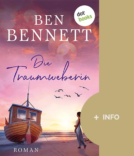 Ben Bennett - Schriftsteller - Buch cover - Die Traumweberin