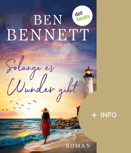 Ben Bennett - Schriftsteller - Buch cover - solange es wunder gibt